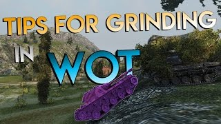 How to Grind EXP in WoT