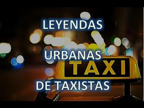 Relatos de Terror Leyendas urbanas de Taxistas, Mito e Historia Real