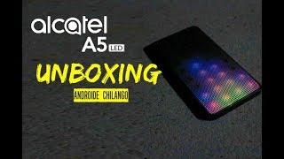 Alcatel A5 led Unboxing - Desempaquetado