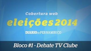 Debate TV Clube - bloco 1