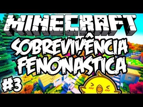 Crash das Galinhas! - Sobrevivência Fenonástica: Minecraft #3