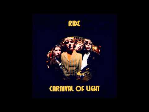 Ride - Let&#039;s Get Lost - Carnival Of Light