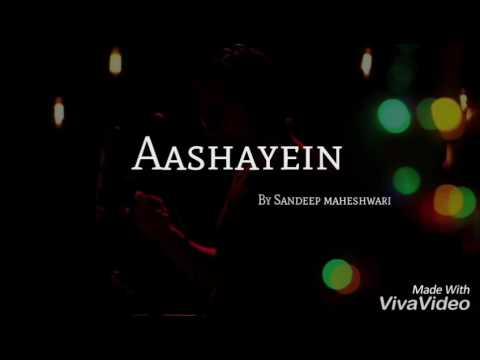 Aashayein full lyrics song || Sandeep maheshwari || motivation song