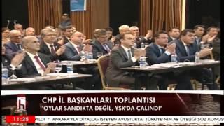 CHP İL BAŞKANLARI TOPLANTISI 29 04 2017