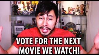 VOTE FOR THE NEXT MOVIE WE WATCH!