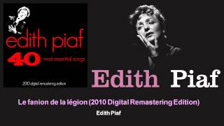 Edith Piaf - Le fanion de la légion - 2010 Digital Remastering Edition