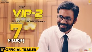 VIP 2 Lalkar - Official Trailer | Dhanush, Kajol, Amala Paul | Soundarya Rajinikanth