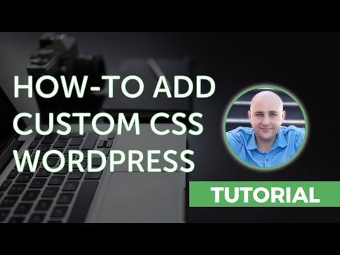 How-to Add Custom CSS To Your WordPress Website
