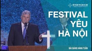 Tối ngày 09/12 - Mục sư Franklin Graham giảng luận - Festival Yêu Hà Nội