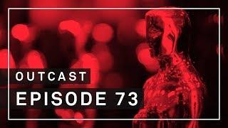 OutCast - Episode 73: Oscars-Prognosen