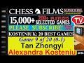 Chess Kosteniuk 20 Best Games 9 Of 20 Tan Zhongyi Vs Alexandra Kosteniuk mp3