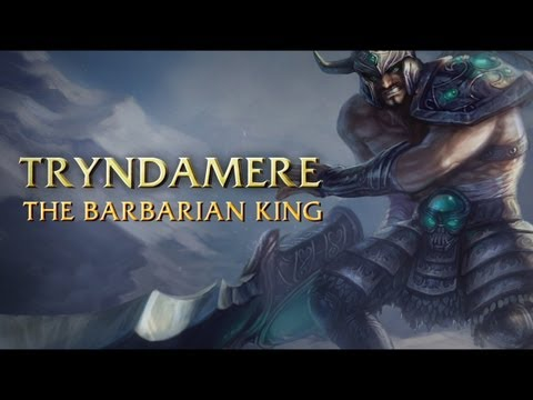 Tryndamere Champion Spotlight Music Videos