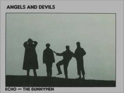 Echo & The Bunnymen - Angels & Devils