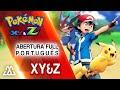 Pokémon XYZ - Abertura em Português (Completa)