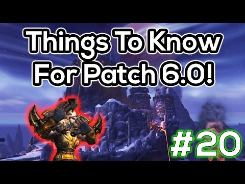 20 Cool New Things In Patch 6.0 - Warlords of Draenor Pre-Patch