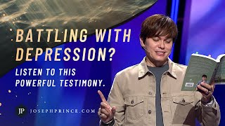 Battling With Depression? Listen To This Powerful Testimony | Joseph Prince