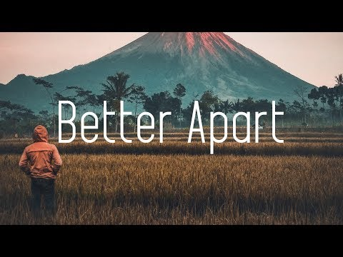 Jai Wolf - Better Apart ft. Dresage (Lyrics)