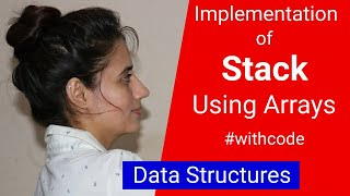 3.2 Implementation of stack using Array | data structure