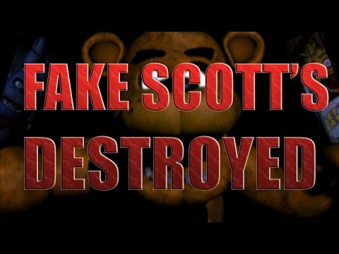 FAKE SCOTT ACCOUNTS DESTROYED!-All Five Nights At Freddy's 3