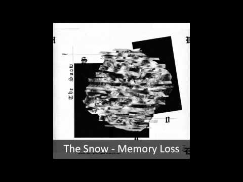 The Snow - Memory Loss
