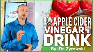 How Much Apple Cider Vinegar Should You Drink | Researched Based