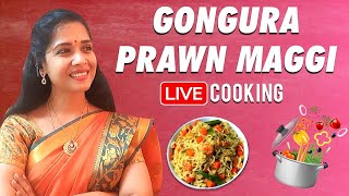 Gongura Prawn Maggi | Sembaruthi Vanaja | New Maggi Recipe | Live Cooking | Lakshya Stories