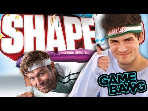 WE GET SHAPED UP! (Game Bang)