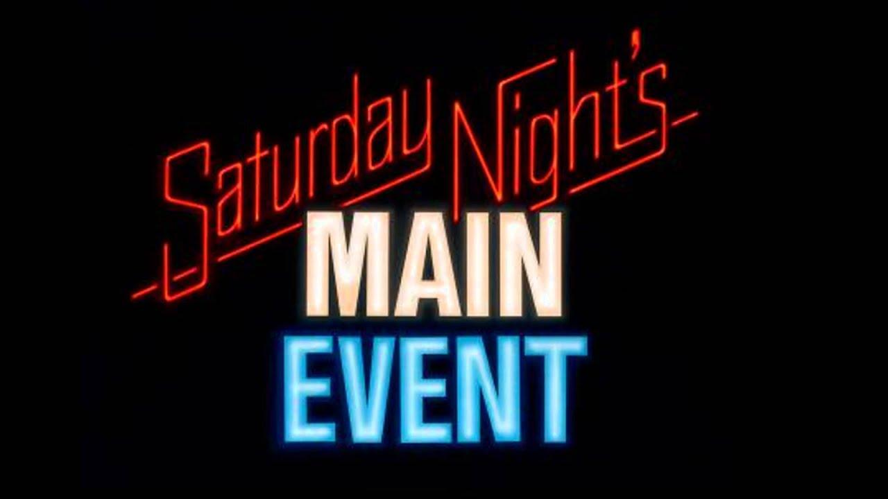 Saturday Night Logo Saturday Night s Main Event