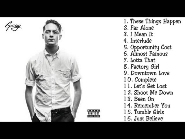G Eazy - These Things Happen (FULL ALBUM)