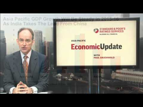 Economic Update With Paul Gruenwald: Asia-Pacific Growth Forecast Lowered For 2015/2016
