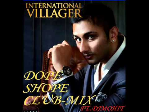 Dope Shope Remix Ft Dj Mohit.wmv video
