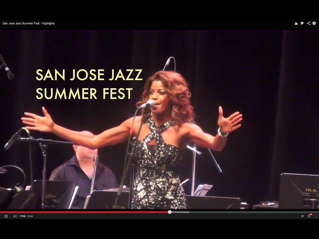 San Jose Jazz Summer Fest - Highlights