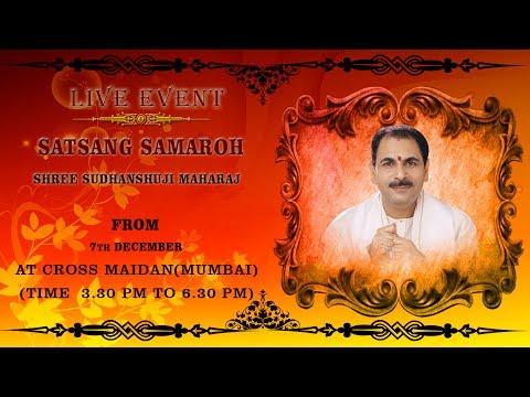 Sanskar Live - Shri  Sudhanshu Ji Maharaj   - Satsang Samaroh - Cross Maidan, Mumbai video
