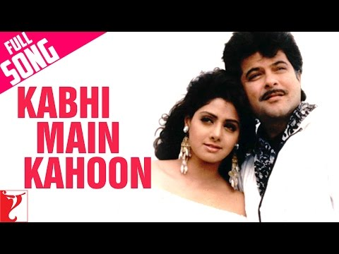 Kabhi Main Kahoon - Full Song - Lamhe