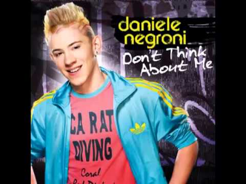 Daniele Negroni - Dont Think About Me