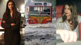 Mumbai Floods  Deepika Padukone, Priyanka Chopra And Others React