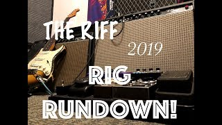 The RIG RUNDOWN - 2019 Vintage Tones for THE RIFF!