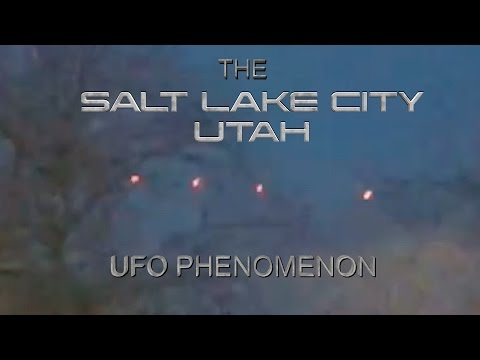 The Salt Lake City, Utah UFO Phenomenon