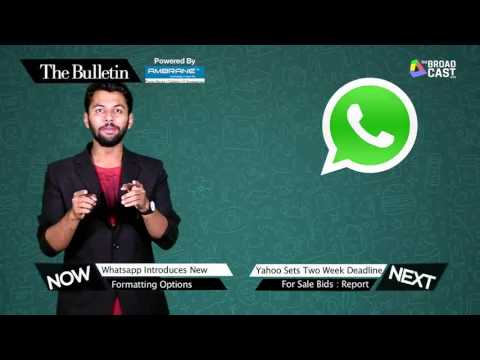 India allows 100% FDI In ECommerce, Whatsapp Gets Formatting Options | The Bulletin
