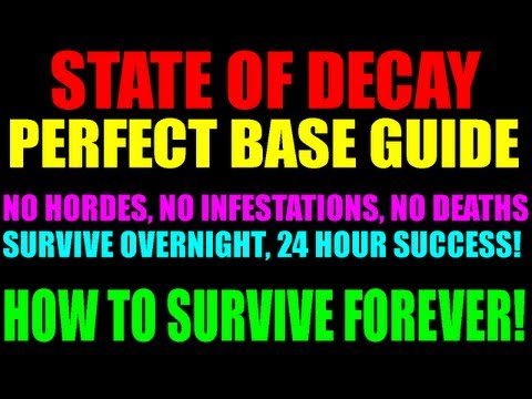 State Of Decay Best Home Base & Outpost Setup   How To Survive Forever!   Indestructable Camp Guide