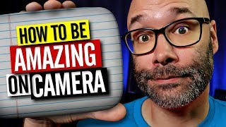 How To Be Better On Camera