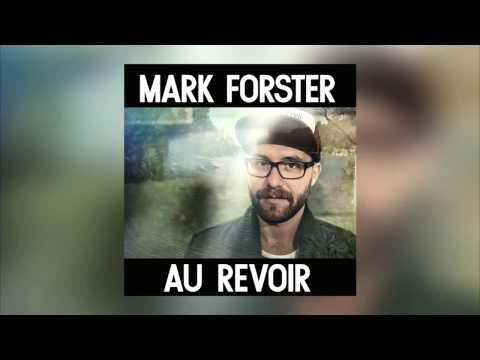 Mark Forster - Au Revoir Ohne Sido