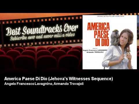 Angelo Francesco Lavagnino, Armando Trovajoli - America Paese Di Dio - Jehova's Witnesses Sequence