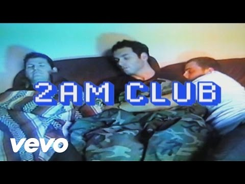 2AM Club - Too Fucked Up To Call