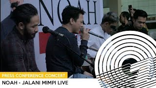 download lagu Noah - Jalani Mimpi Live gratis