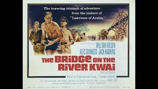 Bridge on the River Kwai - Arrival