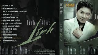 NHẠC VÀNG HẢI NGOẠI XƯA TUYỆT HAY -  Lâm Gia Minh - Album Tình khúc lính