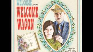 Watch Welcome Wagon You Made My Day video