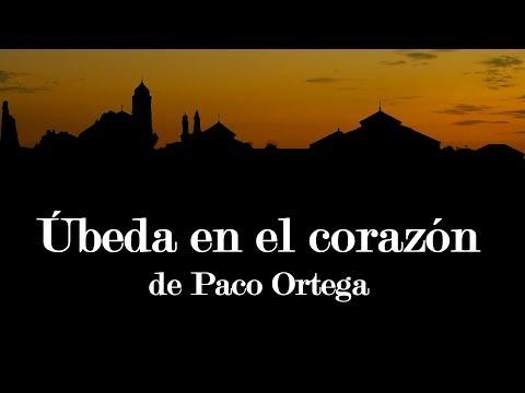 Úbeda en el corazón de Paco Ortega