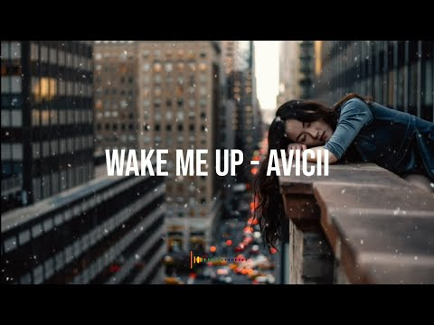 avicii - wake me up lyrics song